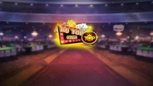 Top Hũ Club | Top Hũ 777 – Đỉnh cao săn hũ, Tiền về như lũ – Link tải Top Hũ Club iOS, APK, PC phiên bản mới!