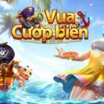 Vua Cướp Biển – Cổng game bắn cá đổi thưởng – Link tải Vua Cướp Biển iOS, APK, PC