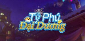 Tỷ Phú Đại Dương – Làm giàu không giới hạn – Link tải iOS, APK, PC