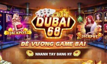Dubai68 Club – Link tải mới nhất cho iOS, Android