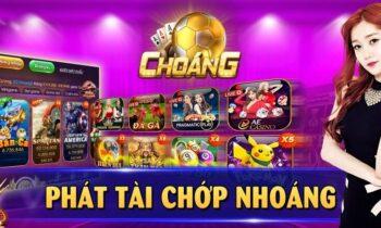 Choáng Club: Cổng game bài đổi thưởng uy tín số 1 Việt Nam