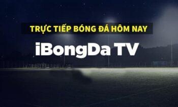 Ibongda TV – Kênh xem trực tiếp bóng đá chuẩn Full HD