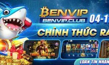 BenVip.Club – Đánh giá chất lượng game bài nổ hũ số 1 hiện nay